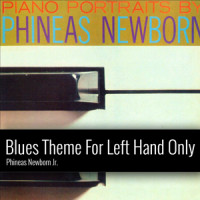 Phineas_Newborn_Jr_Blues-Theme-For-Left-Hand-Only